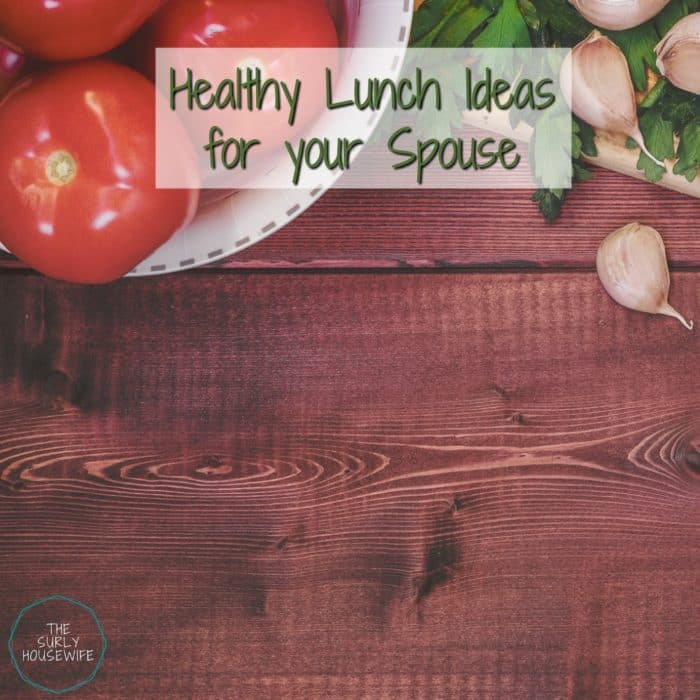 healthy lunch options to pack for your husband title image