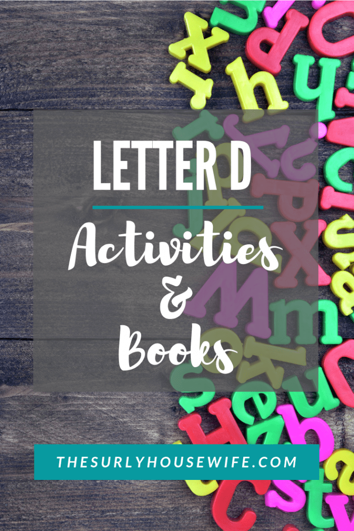 If you're teaching your preschooler the alphabet, this post has all the letter D activities, books, crafts, and ideas you'll need for your homeschooler!