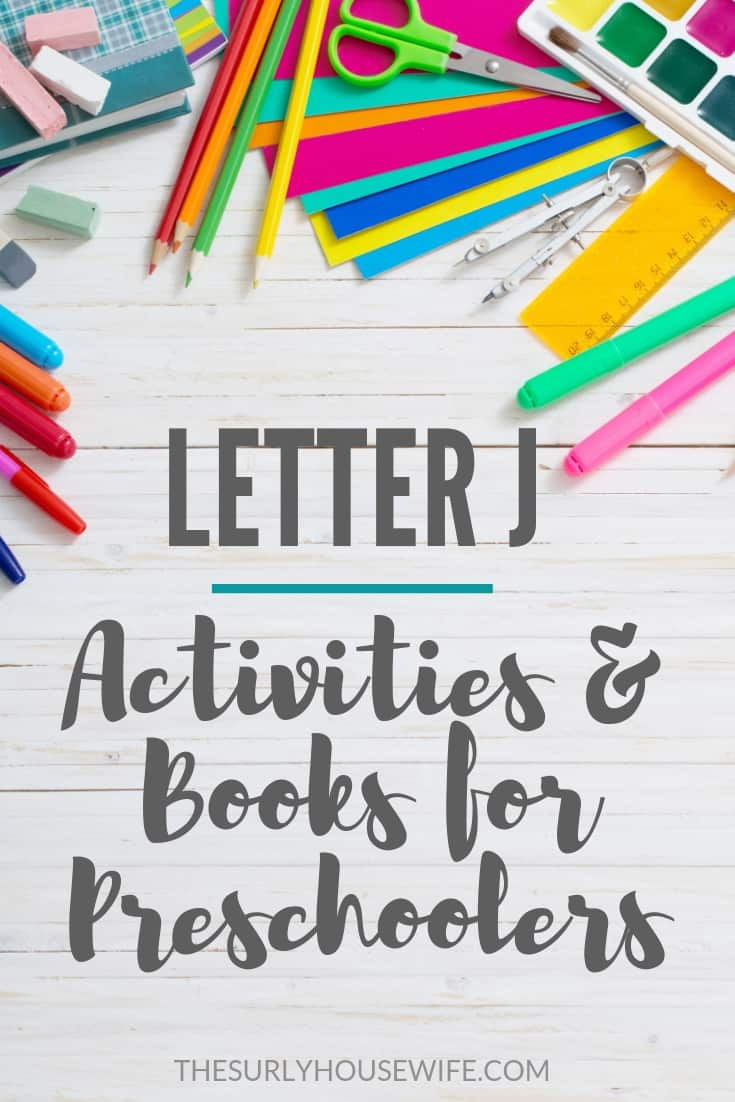 Teaching your preschooler the alphabet? Then don't this post! It has letter J activities, worksheets, a book list, and a fun sensory play activity to do with your homeschooler!