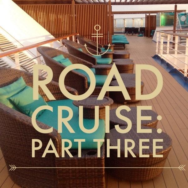 Road Cruise: Part Three