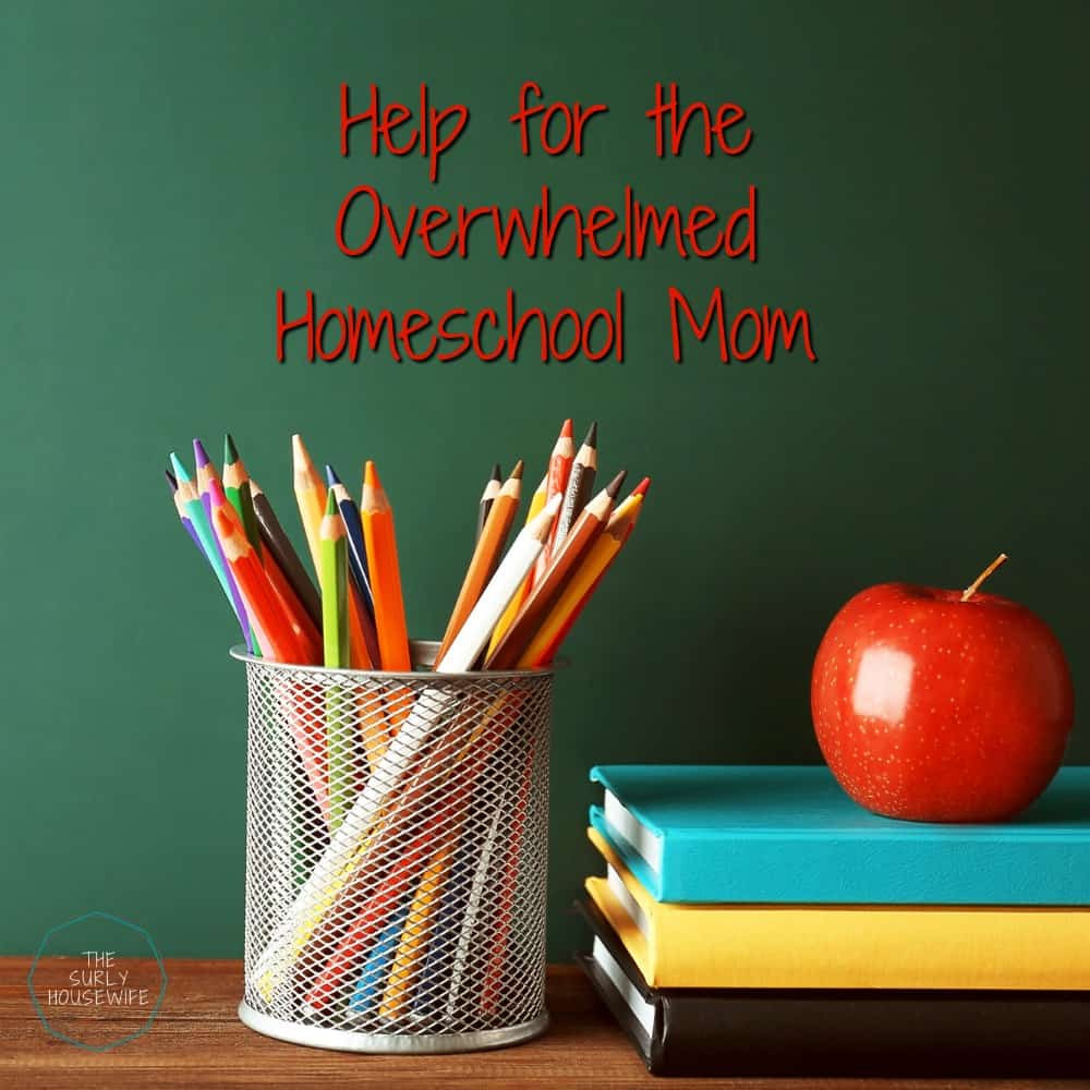 Does it feel like homeschooling is taking over your life? Do you always feel behind? Click on this post for help for the overwhelmed homeschool mom