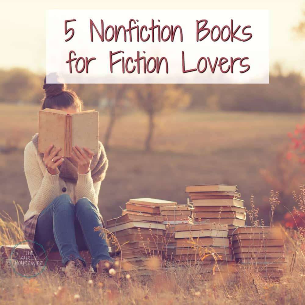 If you love to read fiction, but need a nonfiction book to mix things up? Check out this post for 5 nonfiction books for fiction lovers!