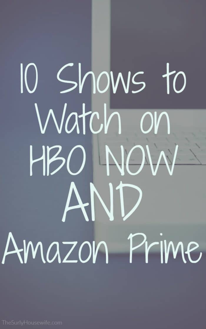 The best HBO series you can watch RIGHT NOW. You can stream some with your HBO NOW subscription. OR watch some for free with your Amazon Prime Membership!
