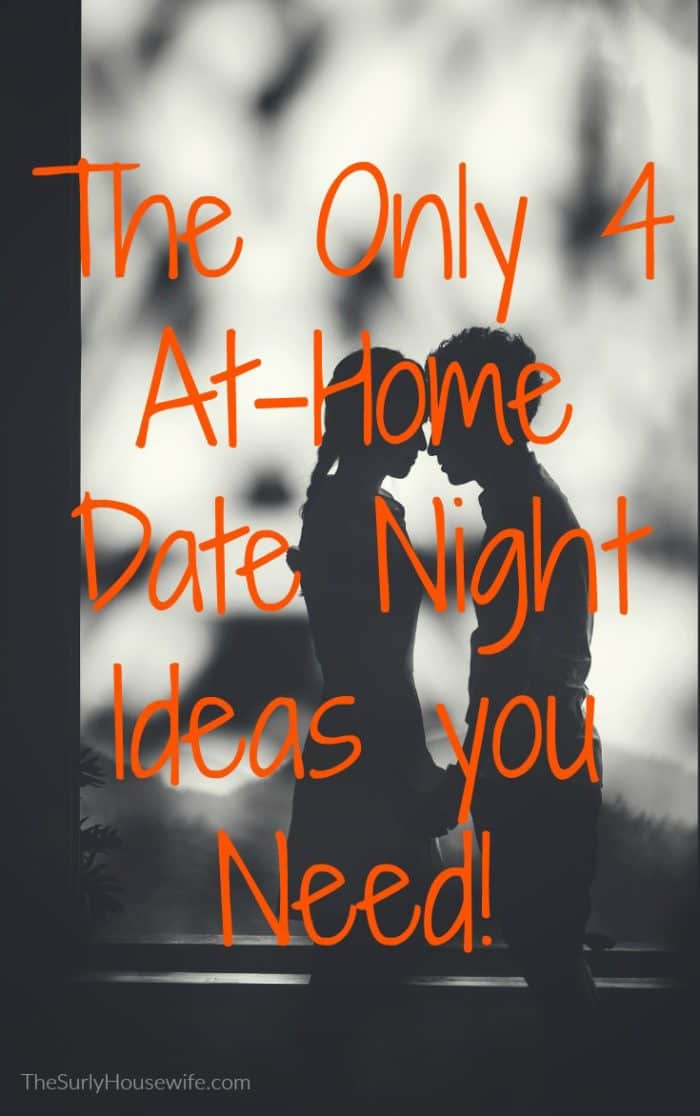 Date night ideas and themes are a dime a dozen but I think you really only need 4 at-home date night ideas. Check them out here!