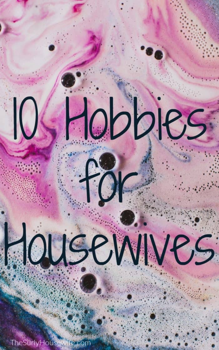 Hobbies for Housewives