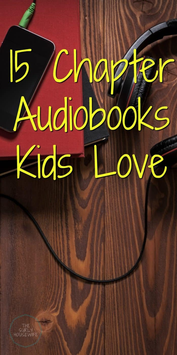 15 chapter audiobooks you AND your kids will love. Audiobooks are a great way to include more reading in your homeschool. Click here for 15 awesome books!