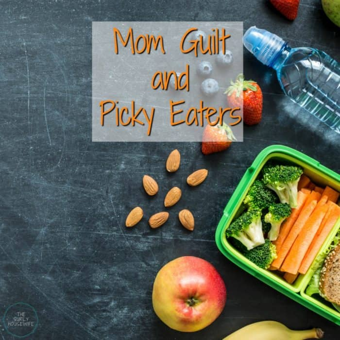 Mom guilt about picky eaters
