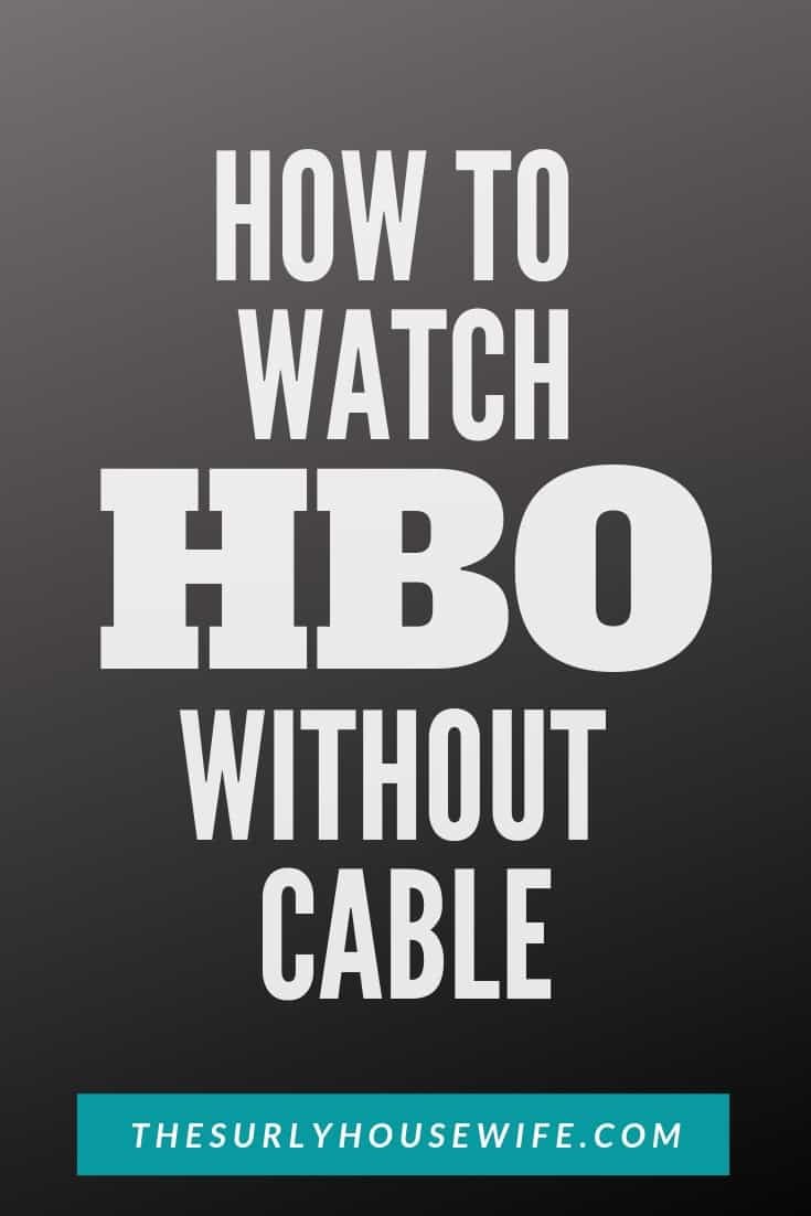 Are you confused about the difference between HBO NOW and HBO GO? Check out this post to figure out how to watch HBO without a cable subscription!