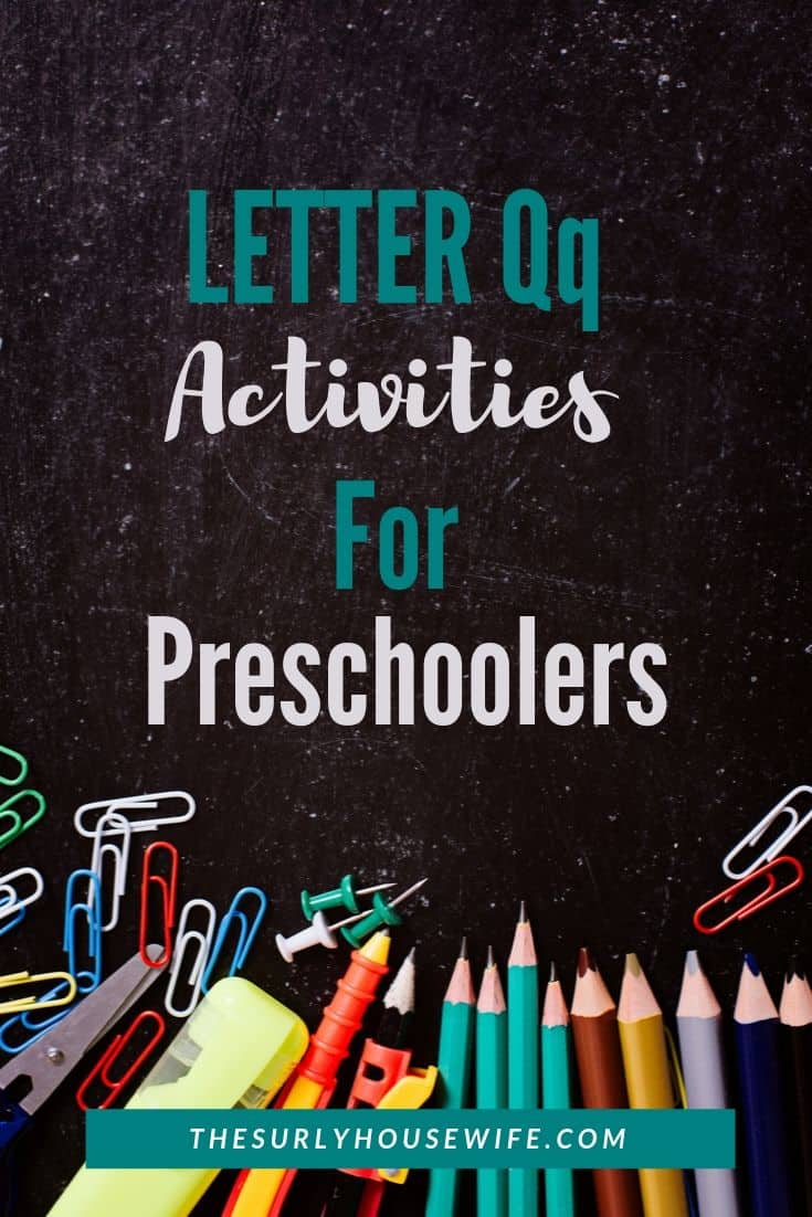 Are you teaching your homeschooler the alphabet? Check out this post for ideas related to the Letter Q! It includes activities, books, and crafts to use in your home preschool! | Letter of the Week letter Q activities |