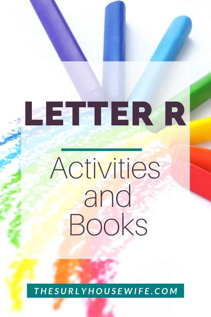 Are you starting to teach your preschooler the alphabet? Then don't miss this post with a simple lesson plan for teaching the letter R. It has printables, activities, a book list, and crafts | Letter R: Alphabet Activities for Kids | Letter R Activities for preschoolers and toddlers | Check out this fun variety of letter R activities for homeschool preschool!