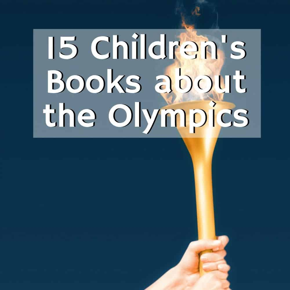 Woman's hands holding up a torch with a flame | Title image for the blog post 15 Olympic Picture Books