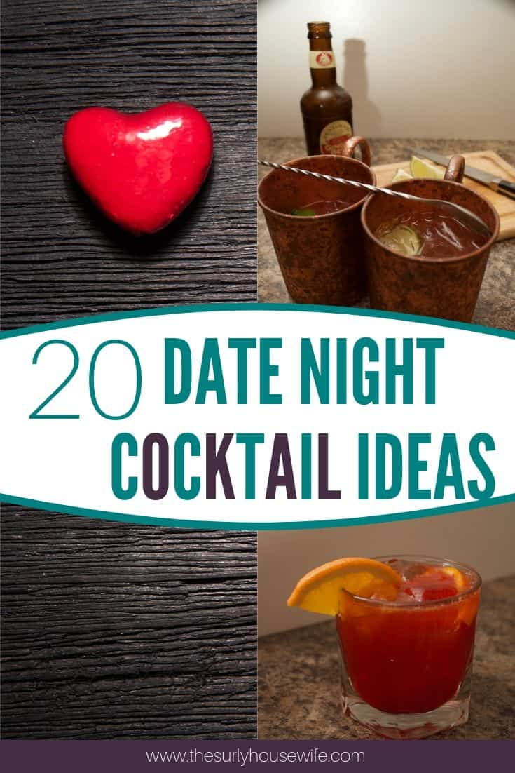 Searching for a way to make at-home date nights a little more fun? Then don't miss this post 20 cocktails for date night! They include classic cocktails, cocktails easy enough to make at home, and are fancy enough for special occasions!