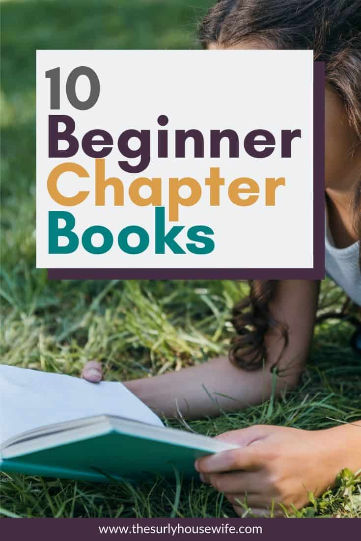 Searching for beginner chapter books for your kids? Don't miss this post for 10 easy and fun chapter books that any kid will love!
