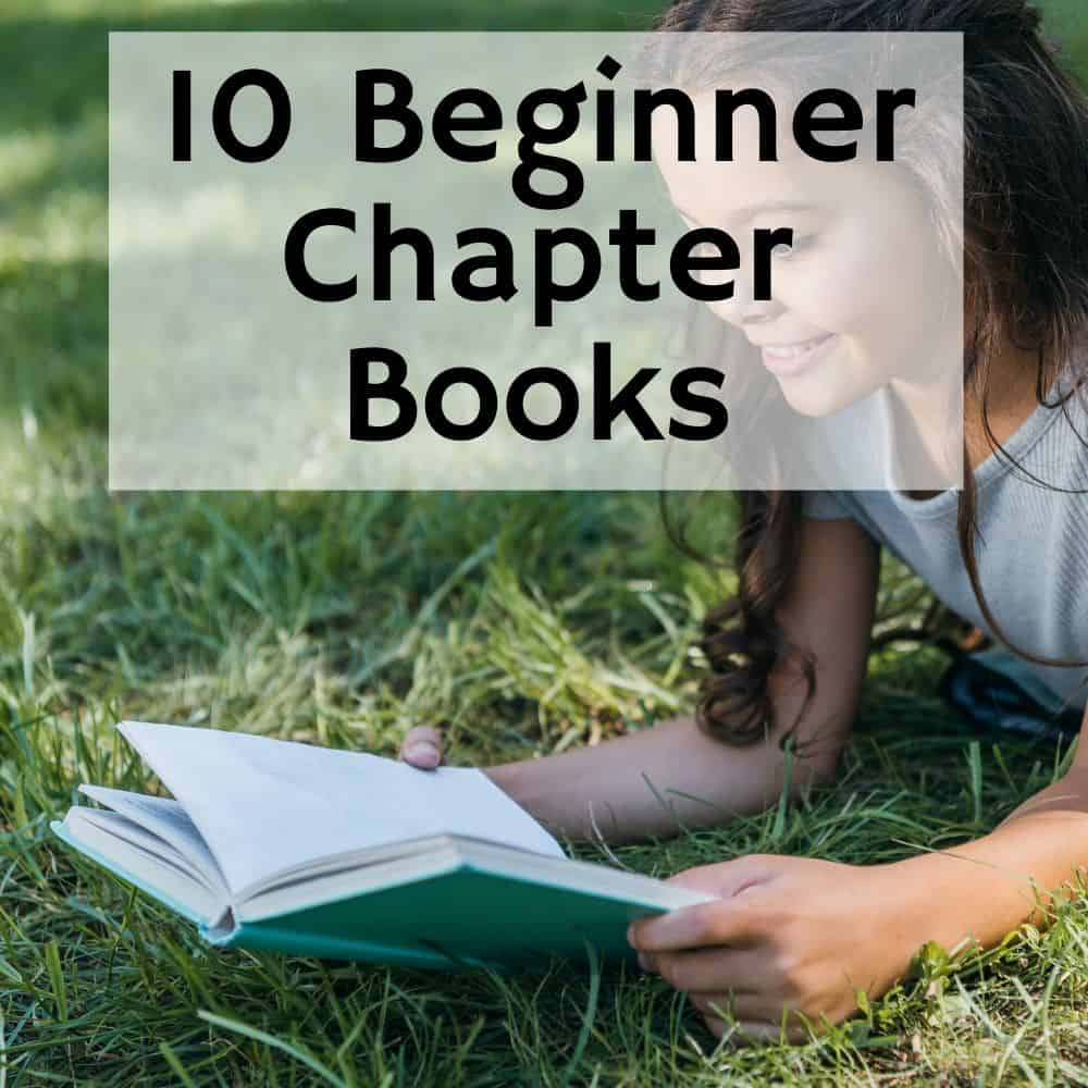 girl reading a book on the grass. Title image for blog post 10 beginner chapter books