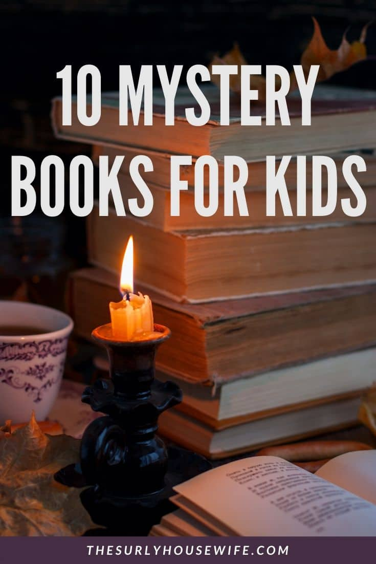 Do your kids love to read exciting stories where they can't wait to read the next page? Don't miss this post for 10 thrilling mystery books for kids!  | Middle grade mysteries |