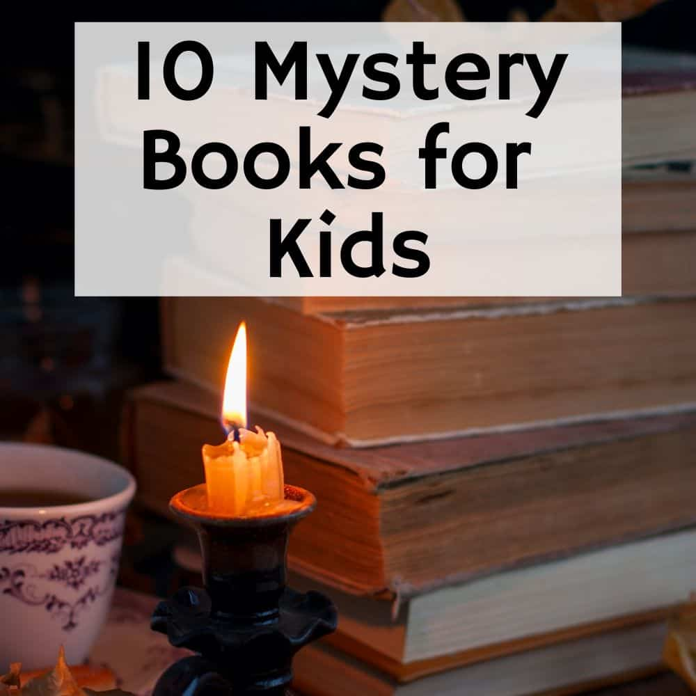 stack of vintage books on table with a candle. Title image of blog post 10 mystery books for kids