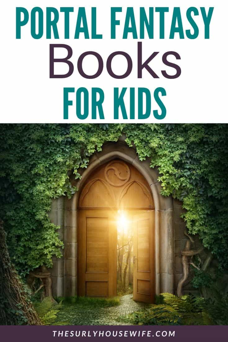 Does your child love fantasy books but you have no idea what books to recommend them? Don't miss this post for a fantasy genre favorite: portal fantasy! Find out what portal fantasy is as well as 10 fantasy books for kids, perfect for kids aged 9-12.