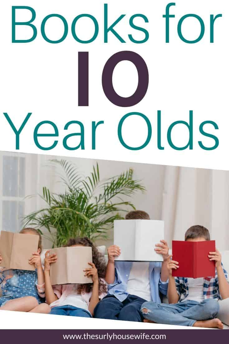 Do you have an 8-10 year old? Are you searching for the perfect book for them? Don't miss this post for 10 books for 10 year olds that they will love!