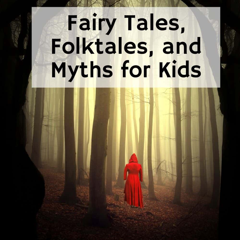 woman wearing a long red hood in the forest. Title image for blog post 10 fairy tales, folktales, and myths for kids