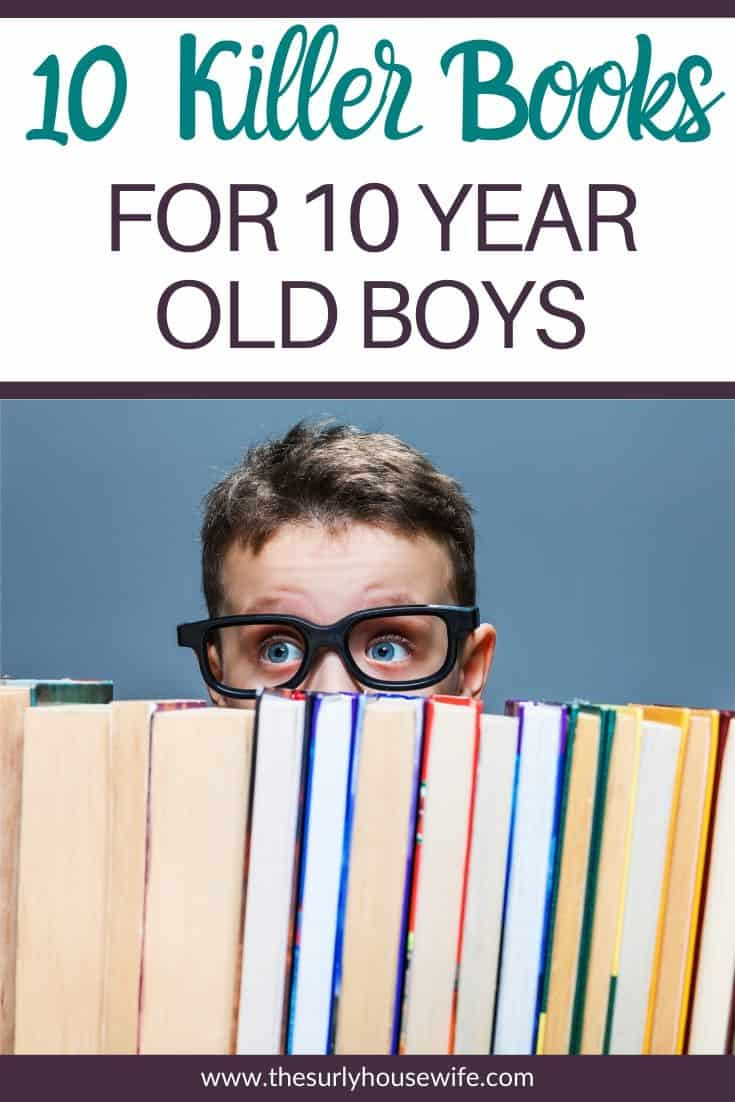 Looking for books for a 10 year old boy? Have you recommended books, and they weren't interested? If you are searching for chapter books for boys ages 8-10, then this is the post for you! Don't miss this post for 10 books boys will love even if they don't love reading! It includes adventure books, fantasy books, and historical fiction!