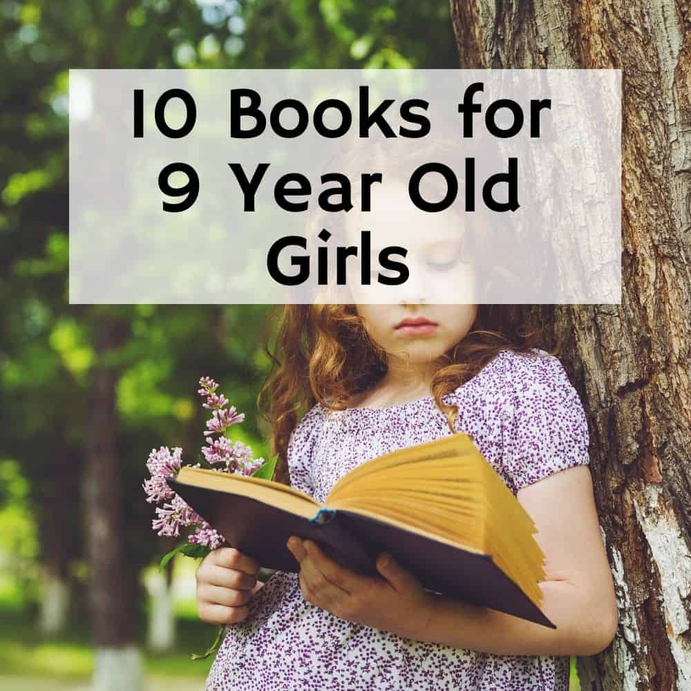 Girl reading a book outside. Title image for blog post 10 books for 9 year old girls.