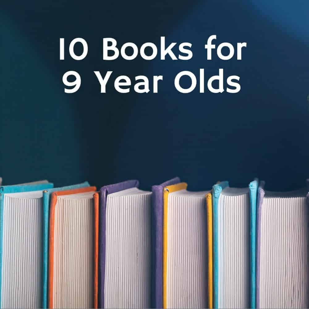 stack of books against a blue background. Title image for blog post 10 books for 9 year olds