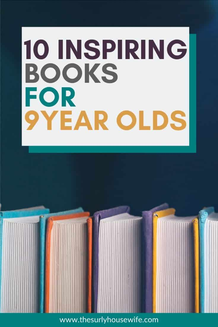 Searching for books for your 3rd or 4th grader? Then don't miss this list which contains some of the best books for 9 year olds! They include chapter books, fantasy, classics, and realistic fiction. They are perfect for reading aloud, independent reading, or a summer reading list!