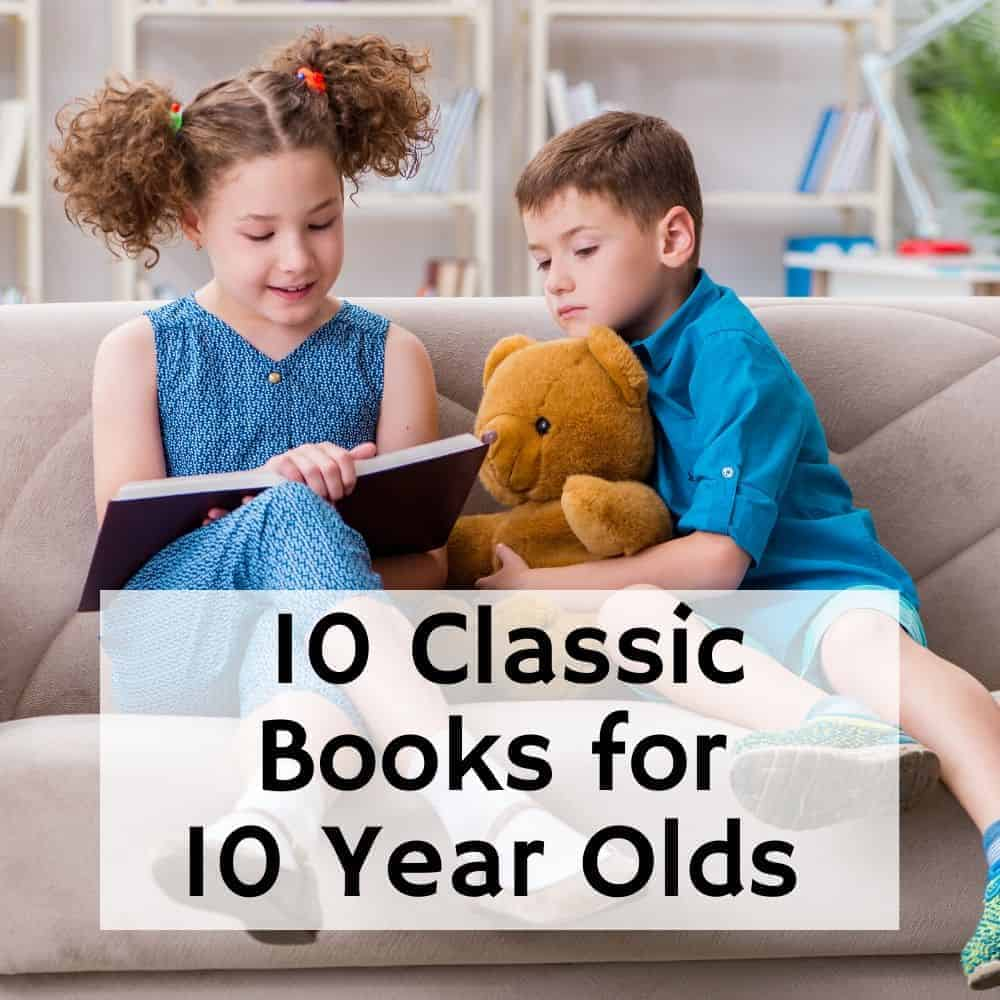 girl reading chapter book to a boy. Title image for blog post 10 classic books for 10 year olds