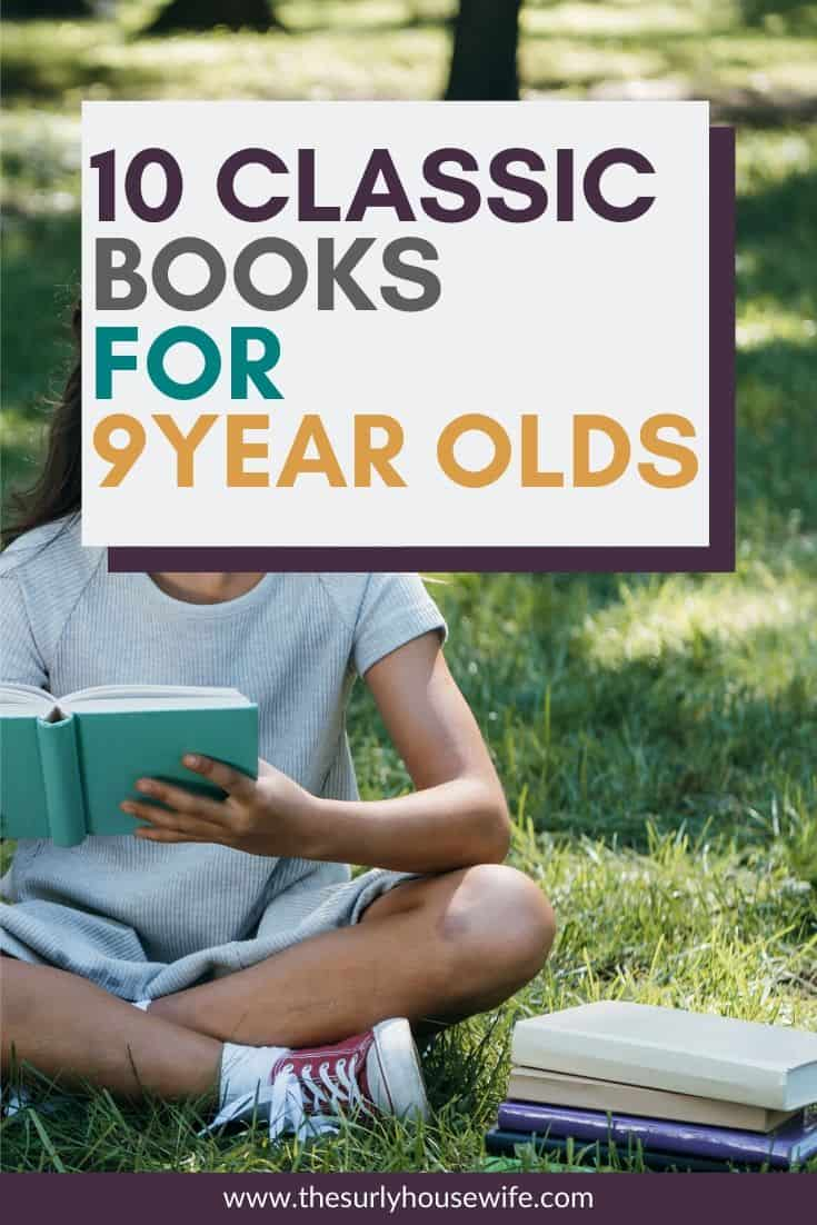 Searching for books for your 3rd or 4th grader? Then don't miss this list which contains classic books for 9 year olds! They are perfect for reading aloud, independent reading, or a summer reading list! Introduce your child to some of your favorite book from when you were a kid!