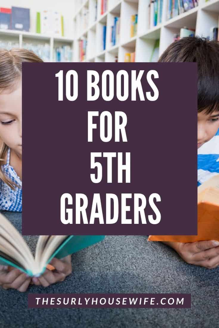 Searching for an amazing 5th grade book? Encourage your young reader with 10 of these eclectic book selections for fifth graders! Don't miss this list which contains some of the best books for fifth graders. They include chapter books, fantasy, classics, realistic fiction, and historical fiction. They are perfect for reading aloud, independent reading, or a summer reading list!