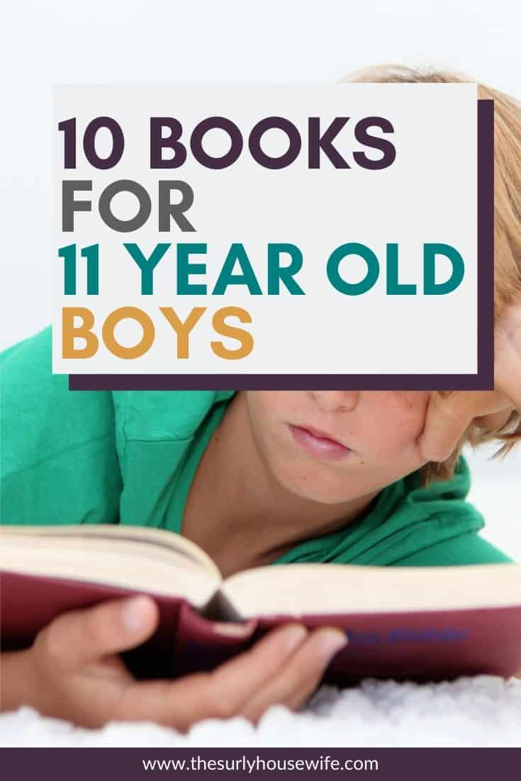 Looking to find a book for an 11 year old boy? Check out this post for 10 awesome and varied books your 11 year old boy will love! This list will encourage your young reader with 10 eclectic book recommendations. They include chapter books, fantasy, action and adventure, realistic fiction, historical fiction, and survival books. They are perfect for reading aloud, independent reading, or a summer reading list! Don't miss this list which contains some of the best books for 11 year old boys.