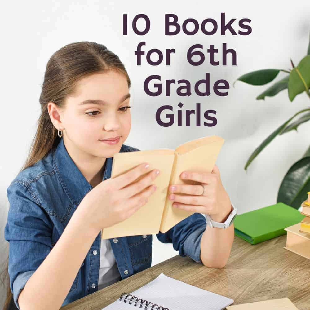 young girl reading a book at a desk. Title image for blog post: 10 books for 6th grade girls.