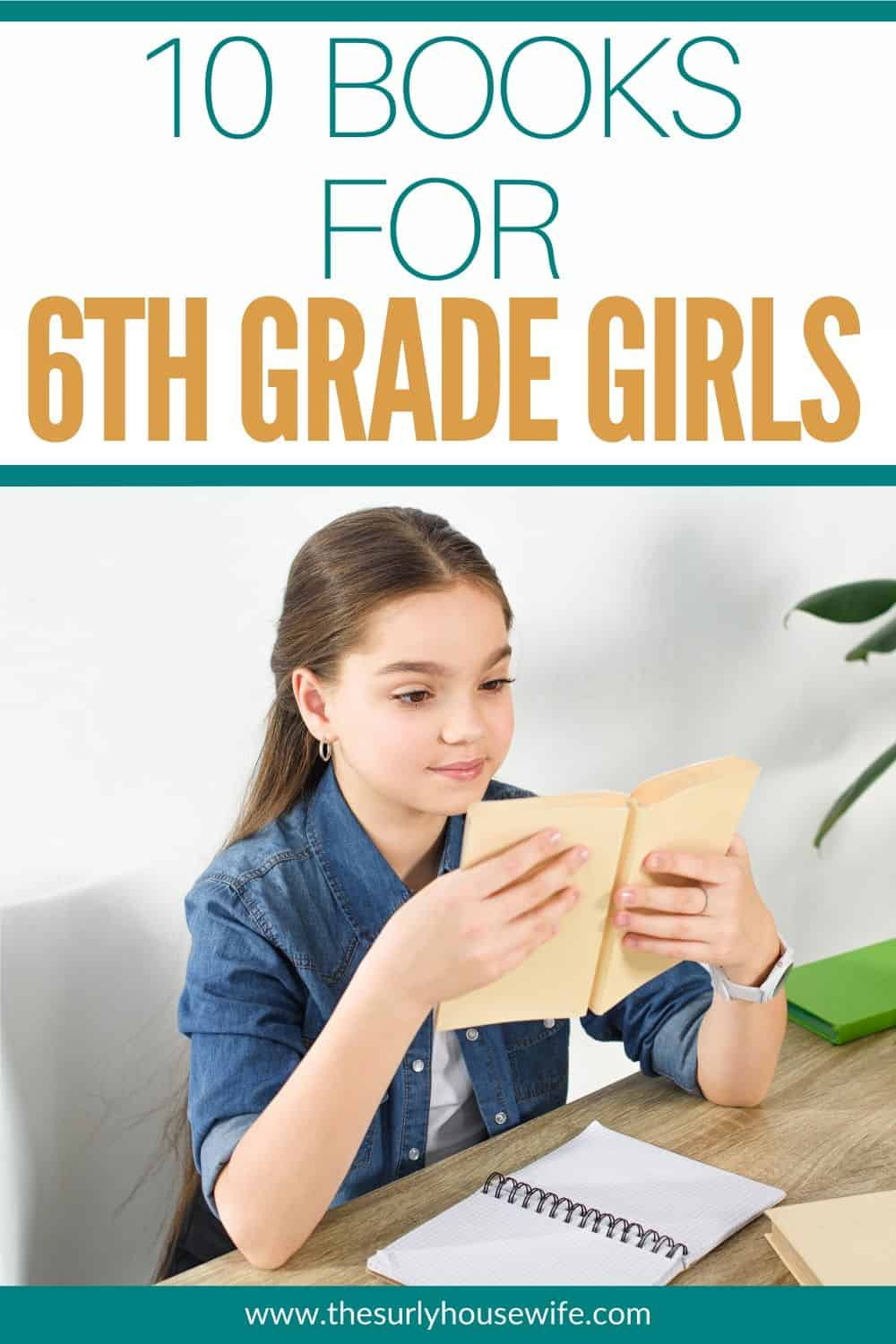 Searching for book suggestions for 6th grade girls? Click here for a simple list of 10 books that all sixth grade girls will adore! Encourage your young reader with 10 of these eclectic book selections for 12 year old girls! Don't miss this list which contains some of the best books for girls. They include chapter books, fantasy, classics, realistic fiction, and historical fiction. They are perfect for reading aloud, independent reading, or a summer reading list!