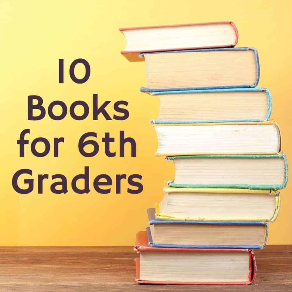 stack of books in front of a yellow background. Title image of blog post 10 books for 6th graders