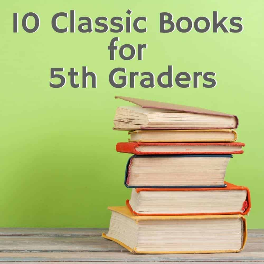 old books on a desk with a green background. Title image of blog post: 10 classic books for 5th graders