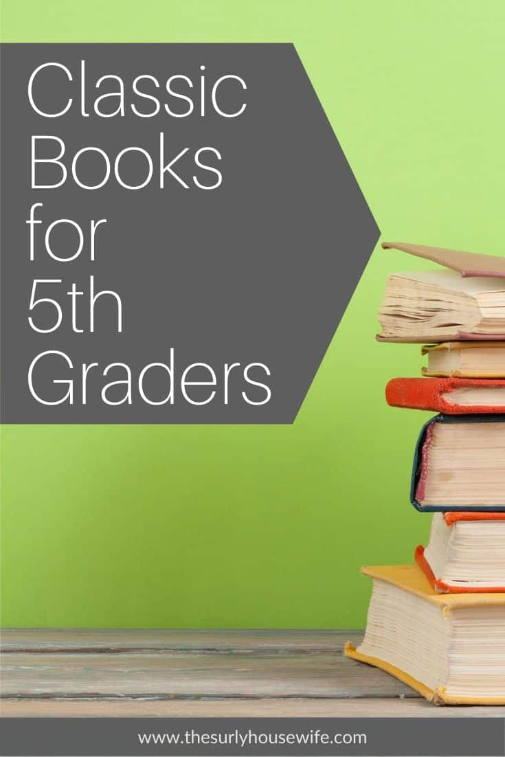Searching for books for your 5th grader? Then don't miss this list which contains classic books perfect for 11 year olds! They are perfect for reading aloud, independent reading, or a summer reading list! Introduce your child to some of your favorite book from when you were a kid! 10 of the best classic chapter books for fifth graders (Fifth grade)