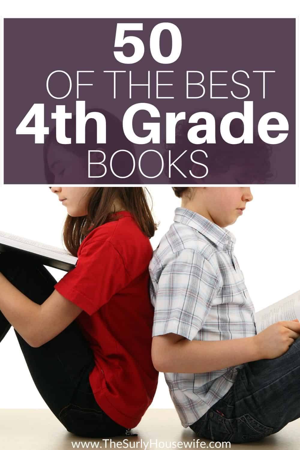 Searching for books for your fourth grader? Here are some of the best books for 4th grade including read alouds, books for boys or girls, and classic books! An excellent list for books that kids will love. The best chapter book for kids ages 8-10 or 4th grade.