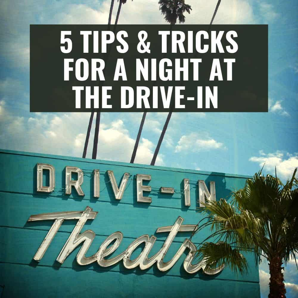 Drive-in theater sign. Title image for blog post: 5 Tips for enjoying a drive-in movie theater near you