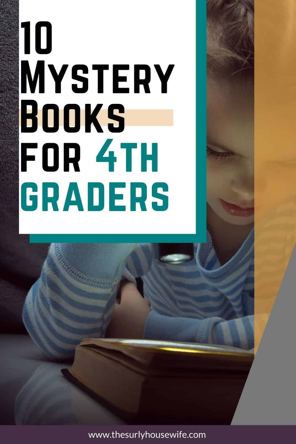 Looking for some of the best books for 4th graders? Don't miss this post for 10 mystery books for kids.