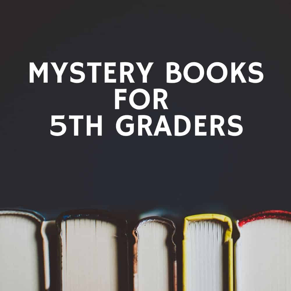 books on a black background. title image for blog post: 10 mystery books for 5th graders