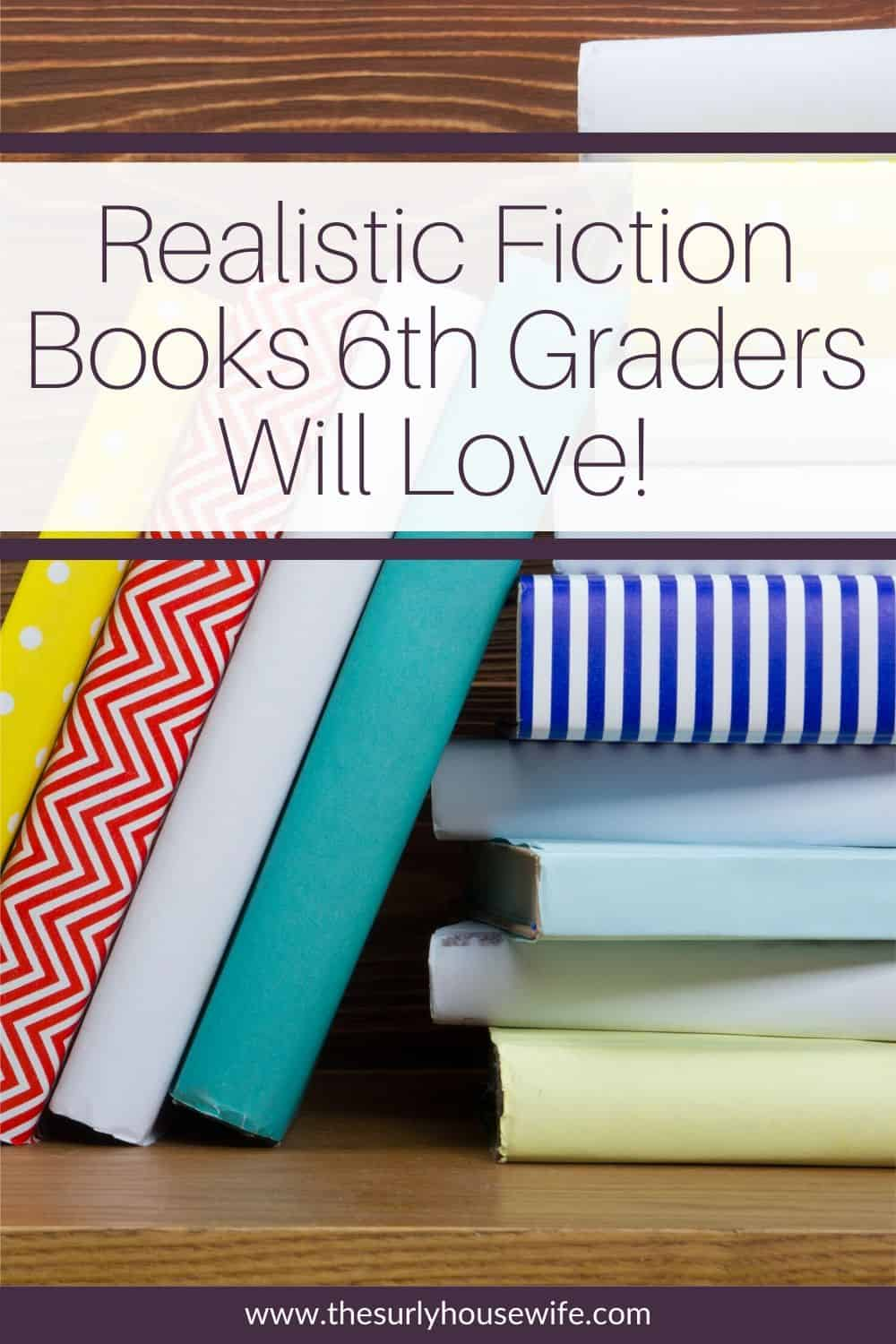 Check out this list of realistic fiction books for 6th graders! Realistic fiction are books that seem like they could be real but they aren't! They are some of the best books for 6th graders. Perfect for a summer reading list, independent reading, or reading aloud!