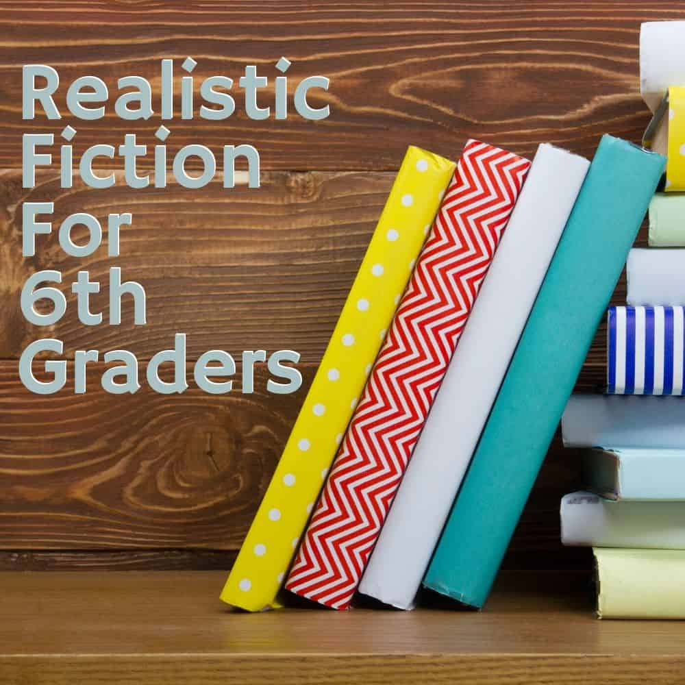 Stack of books with a wooden background. Title image for blog post: 10 realistic fiction books for 6th graders