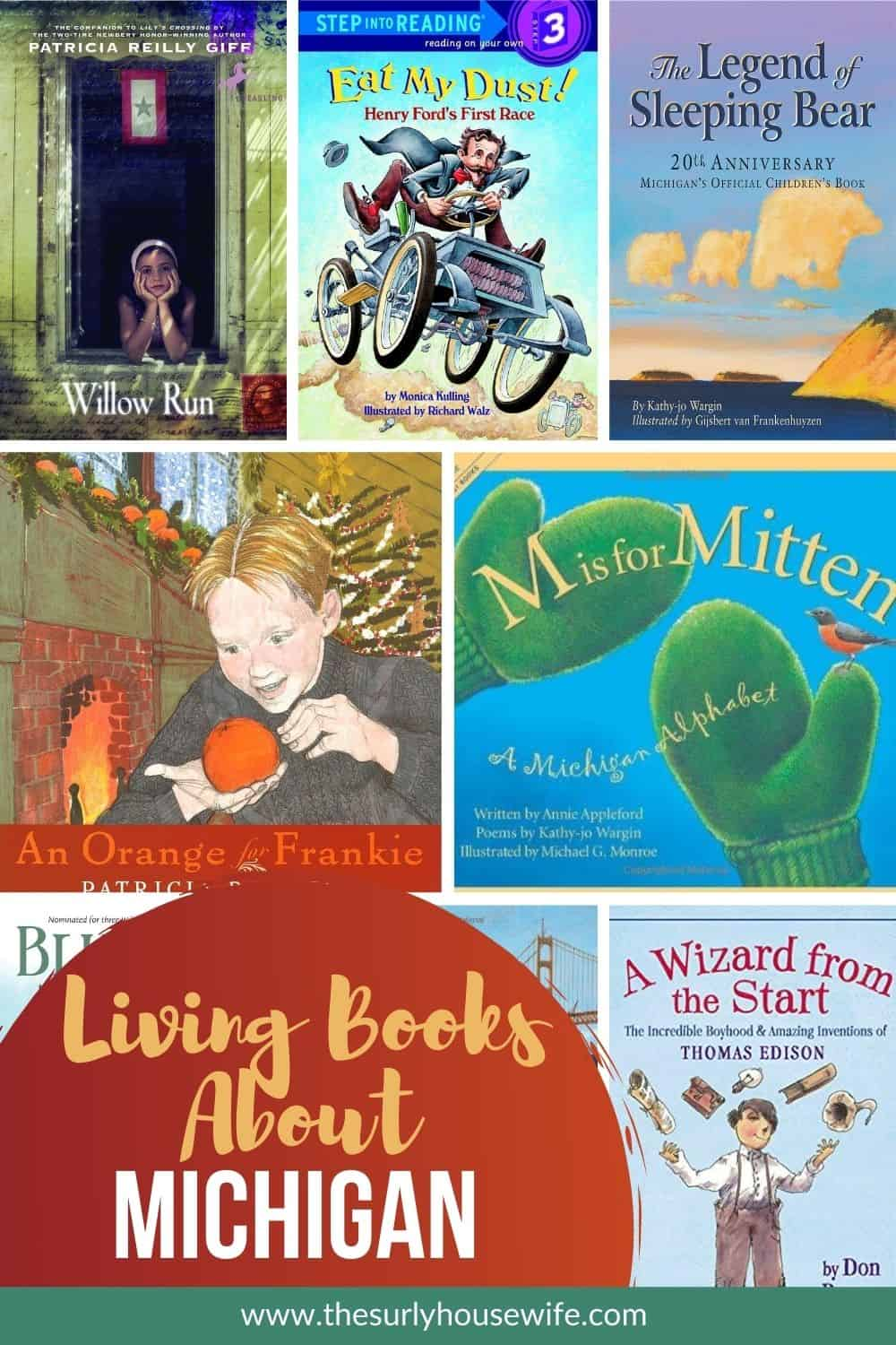 Need children's books about Michigan? This post has books set in Michigan, about Michigan, and books about historical figures from Michigan