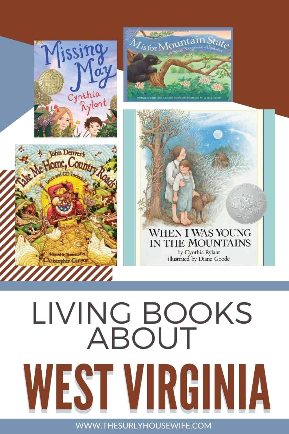 Looking for children's books about West Virginia? This post includes picture books, chapter books, and young adult literature set in West Virginia.