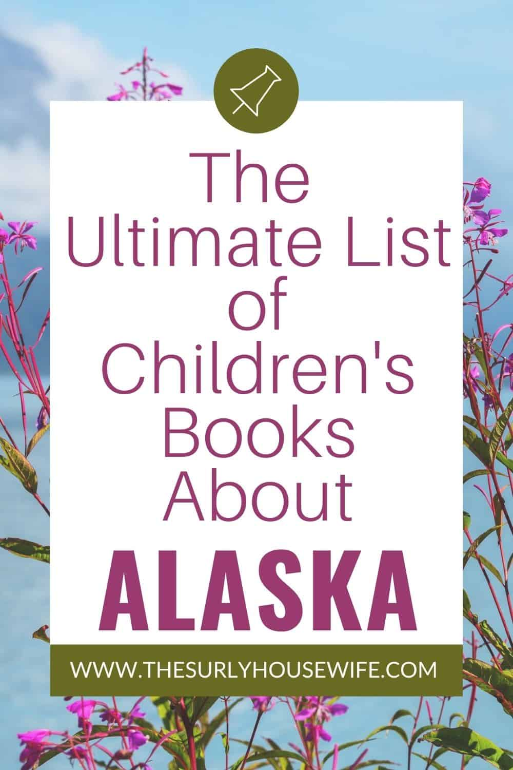 Looking for books about the state of Alaska Don't miss this post for living books about Alaska: including picture books, chapter books, and more!