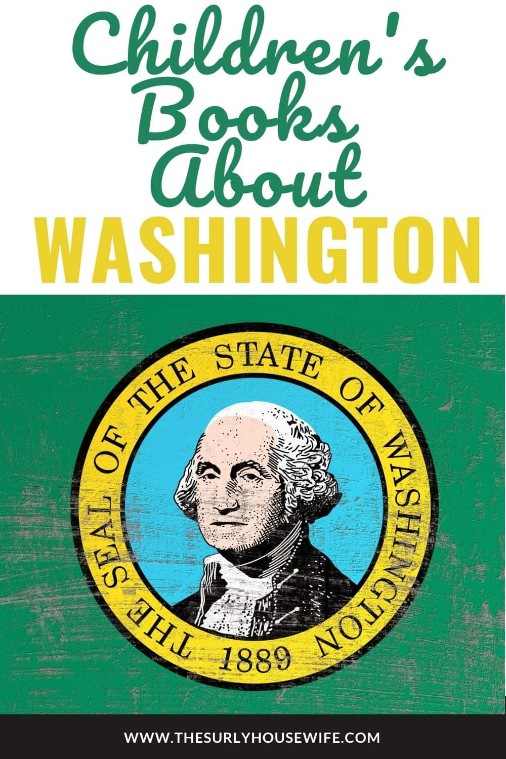 Looking for books about the state of Washington? Don't miss this post for living books about Washington: including picture books, chapter books, and more!