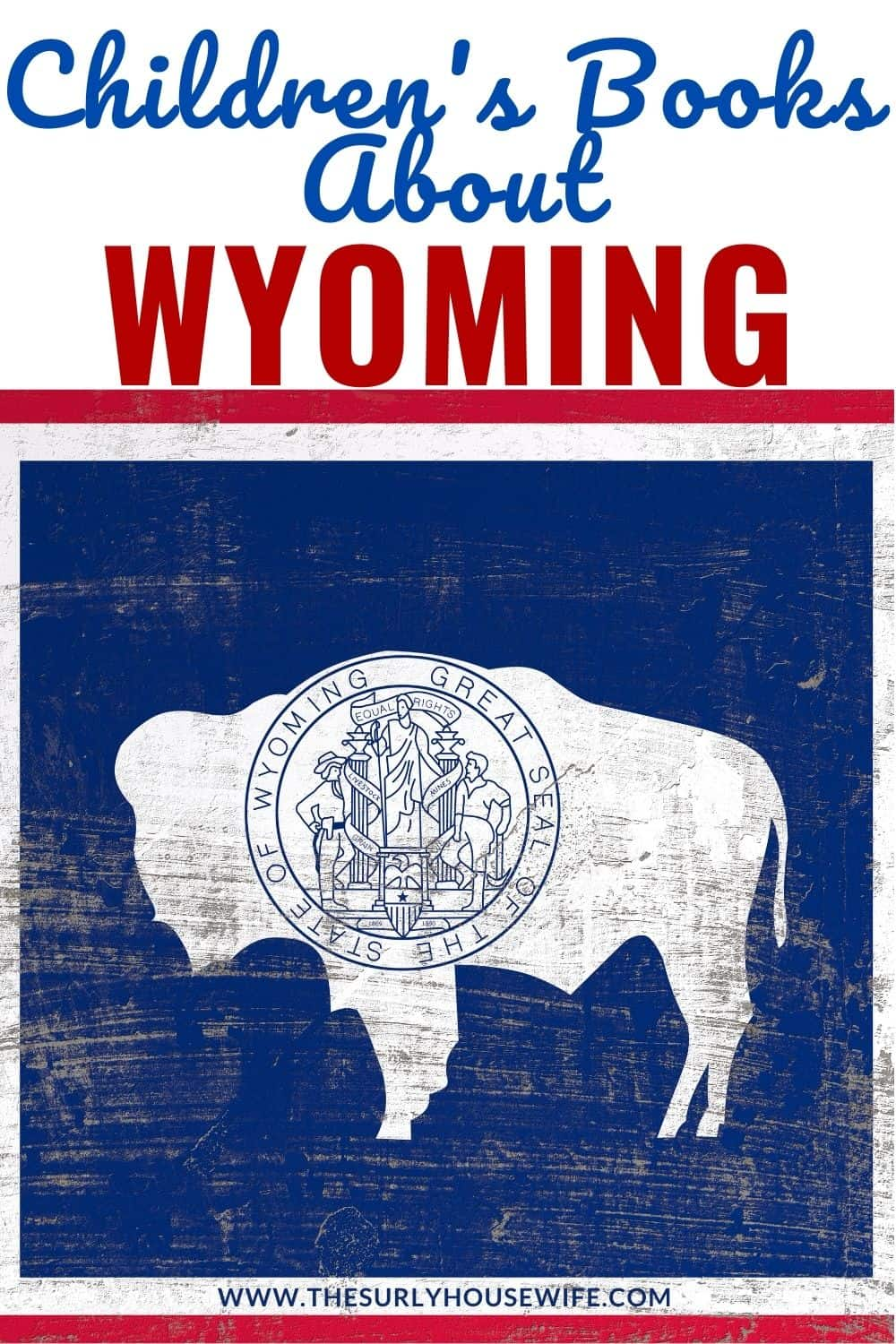 Looking for children's books about Wyoming? This post includes picture AND chapter books set in Wyoming. Perfect for studying US history and geography.
